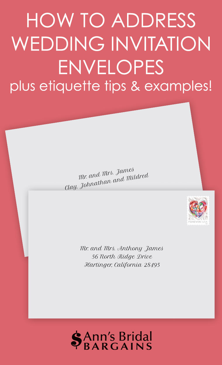 How to Address Wedding Invitation Envelopes | Ann\'s Bridal Bargains