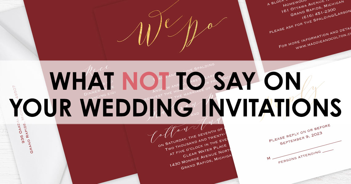 What NOT to Say on Your Wedding Invitation | Ann\'s Bridal Bargains
