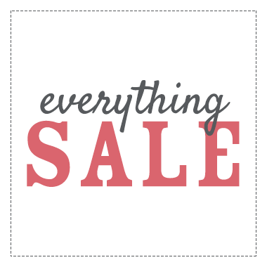UP TO 30% OFF EVERYTHING