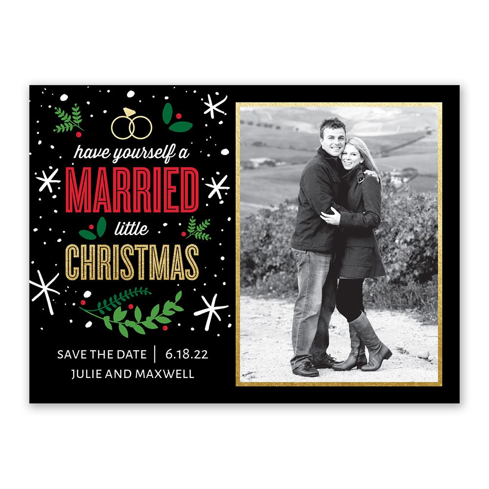 Christmas Save The Date Cards.Married Little Christmas Save The Date Ann S Bridal Bargains